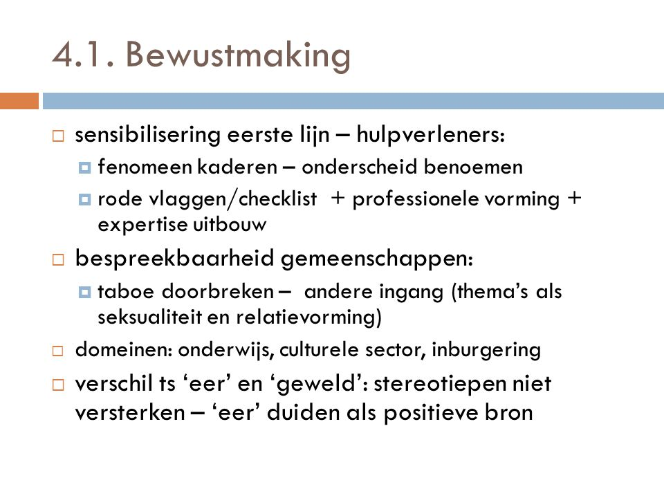 4.1. Bewustmaking sensibilisering eerste lijn – hulpverleners: