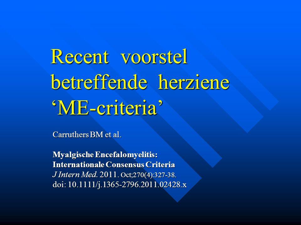 Recent voorstel betreffende herziene 'ME-criteria'