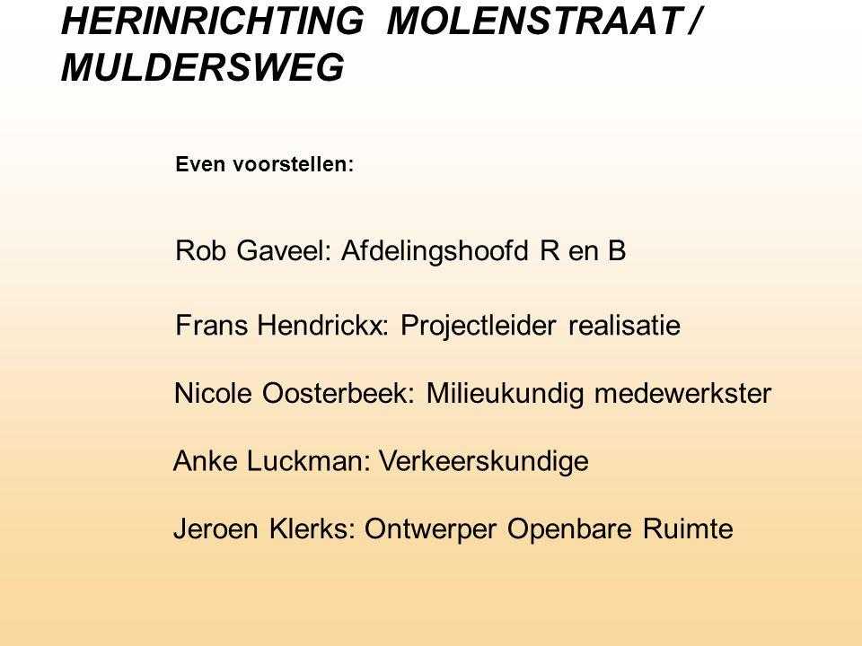 HERINRICHTING MOLENSTRAAT / MULDERSWEG
