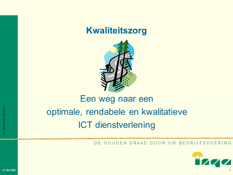 optimale, rendabele en kwalitatieve