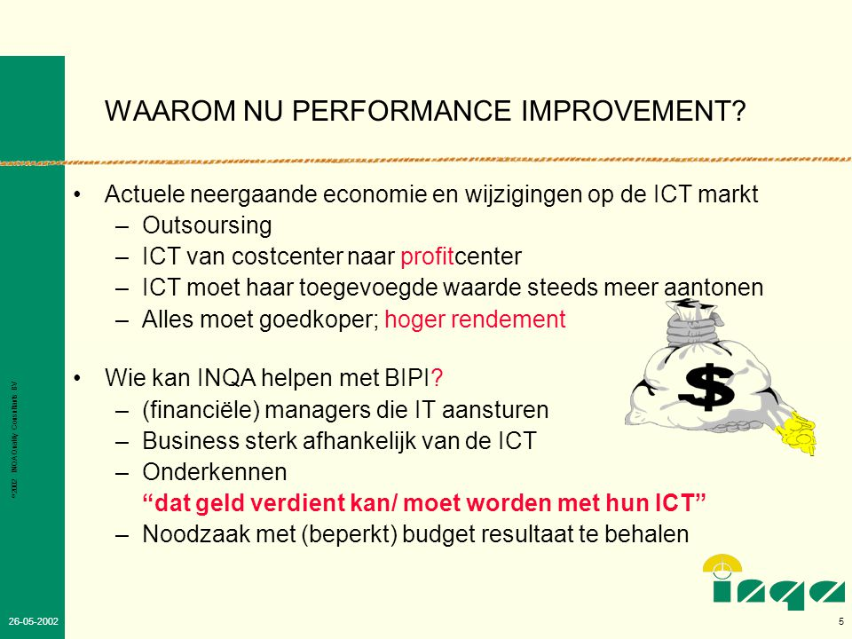 WAAROM NU PERFORMANCE IMPROVEMENT