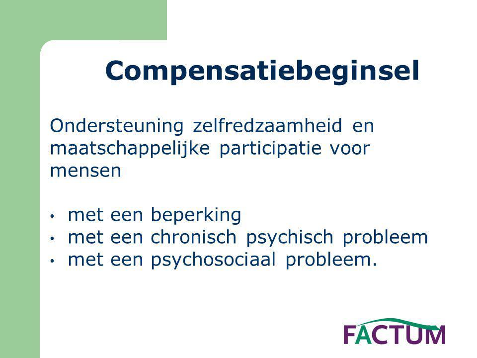 Compensatiebeginsel Ondersteuning zelfredzaamheid en