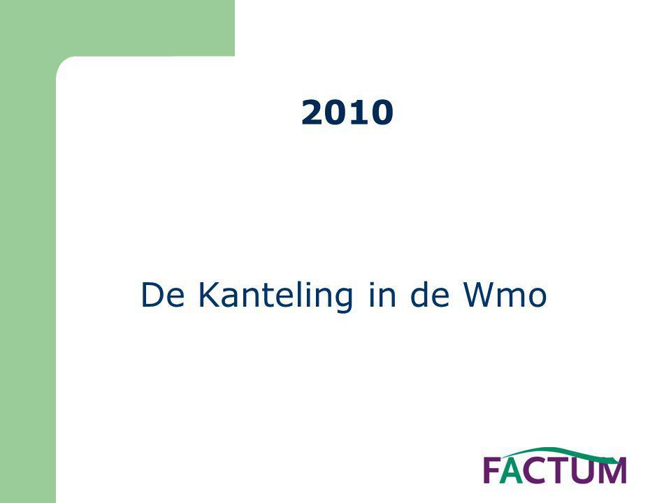 2010 De Kanteling in de Wmo