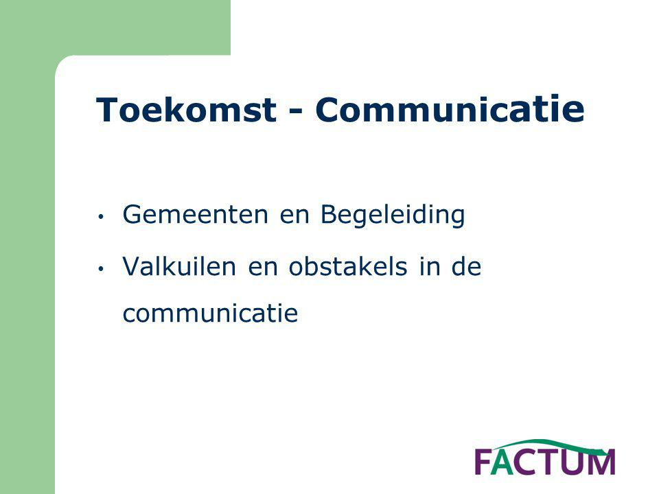 Toekomst - Communicatie