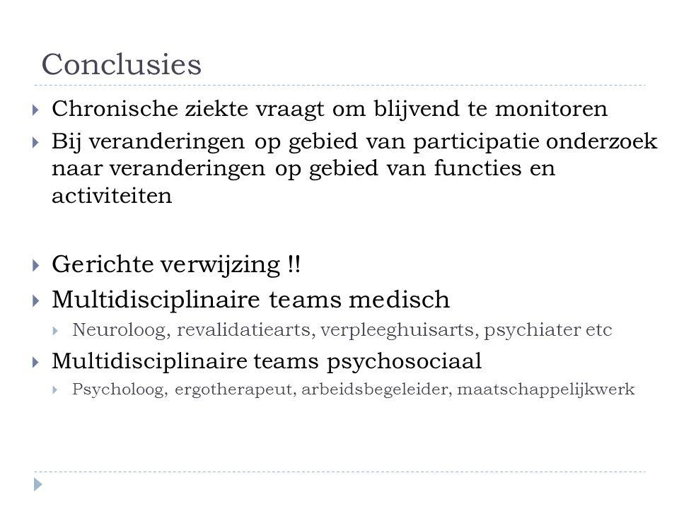 Conclusies Gerichte verwijzing !! Multidisciplinaire teams medisch