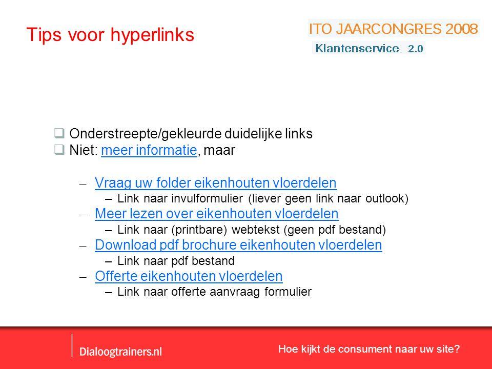 Tips voor hyperlinks Onderstreepte/gekleurde duidelijke links