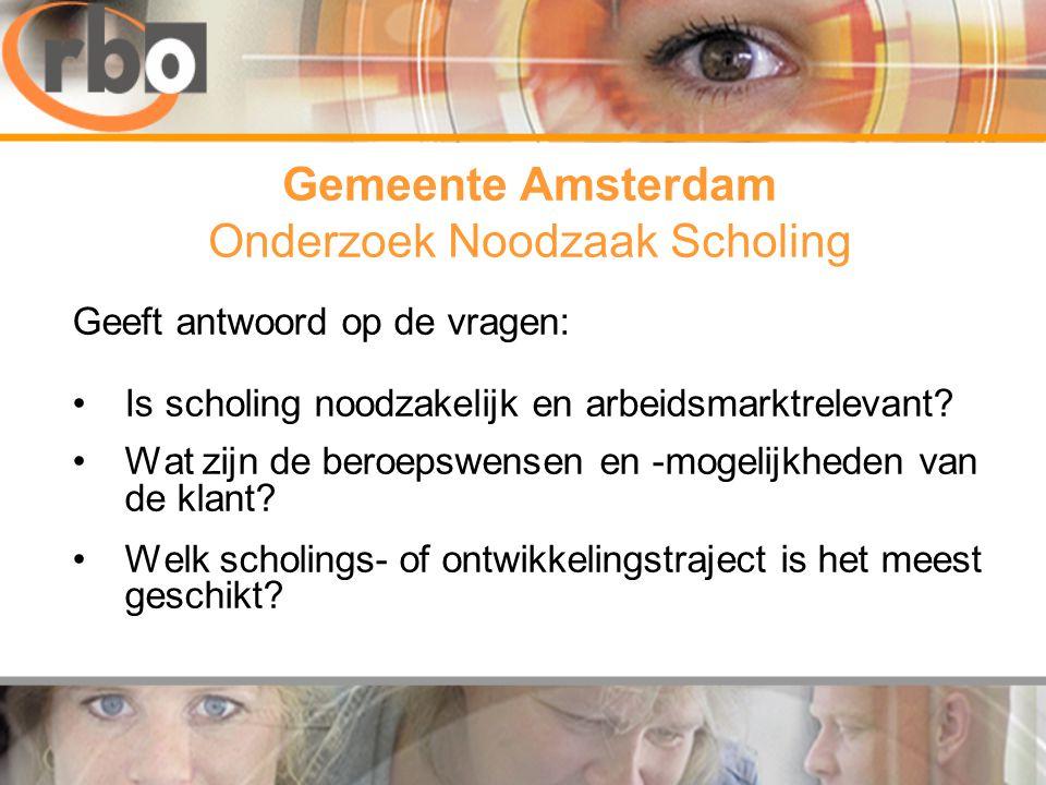 Gemeente Amsterdam Onderzoek Noodzaak Scholing