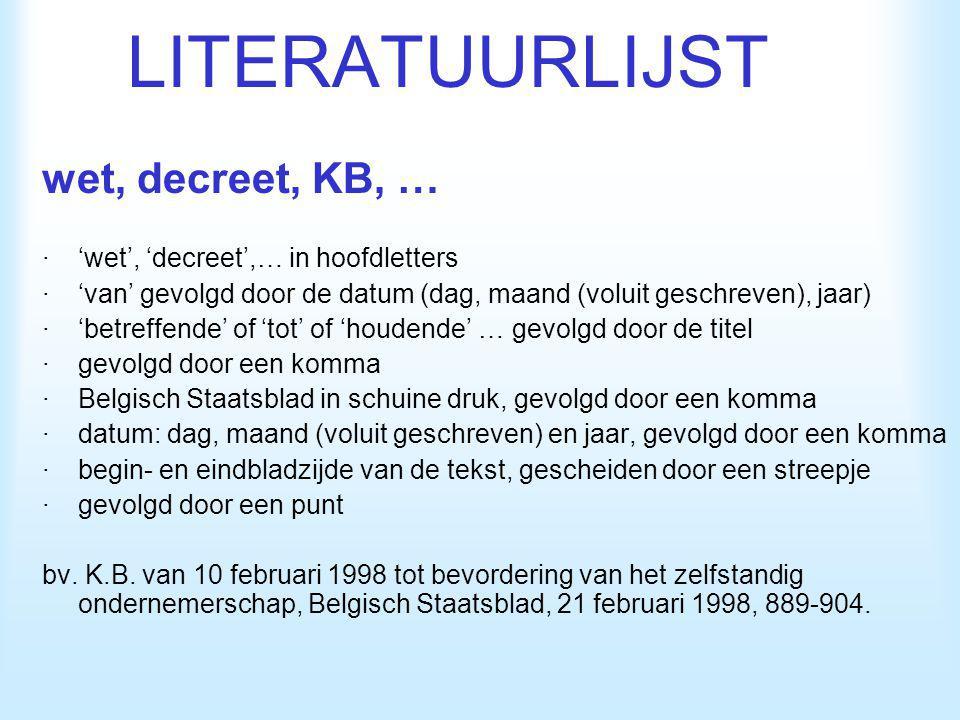 LITERATUURLIJST wet, decreet, KB, …
