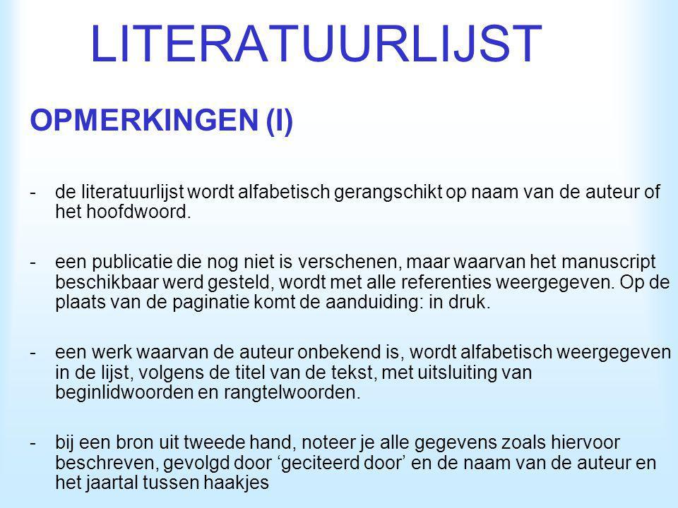 LITERATUURLIJST OPMERKINGEN (I)