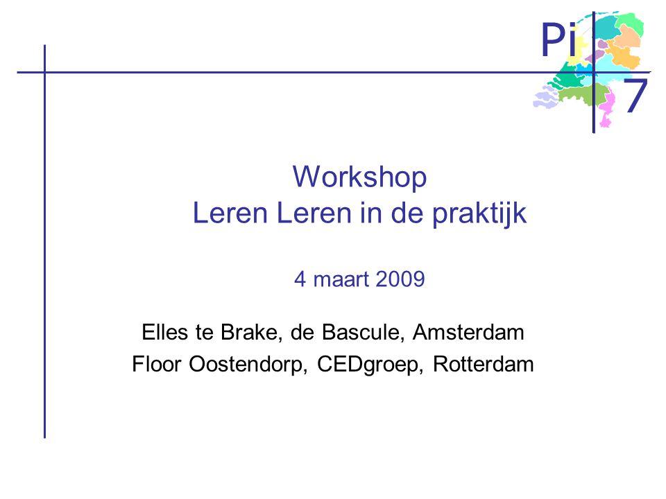 Workshop Leren Leren in de praktijk 4 maart 2009