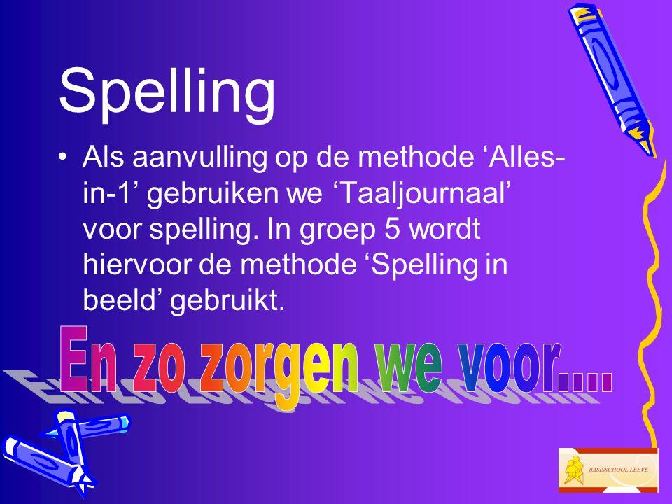 Spelling En zo zorgen we voor....