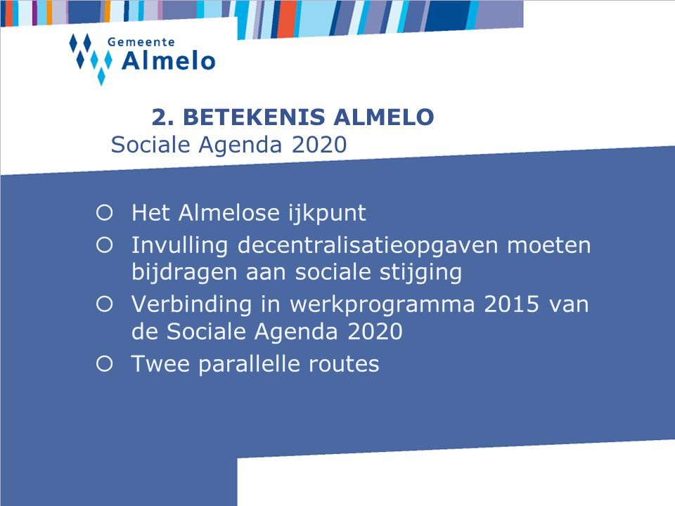 2. BETEKENIS ALMELO Sociale Agenda 2020