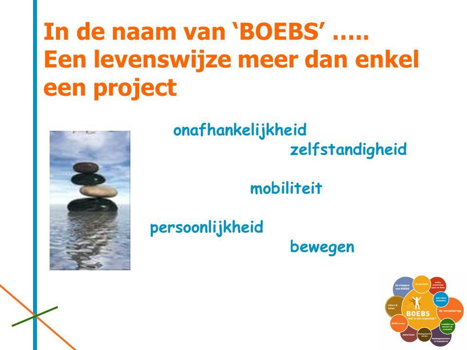In de naam van 'BOEBS' ….. Een levenswijze meer dan enkel een project