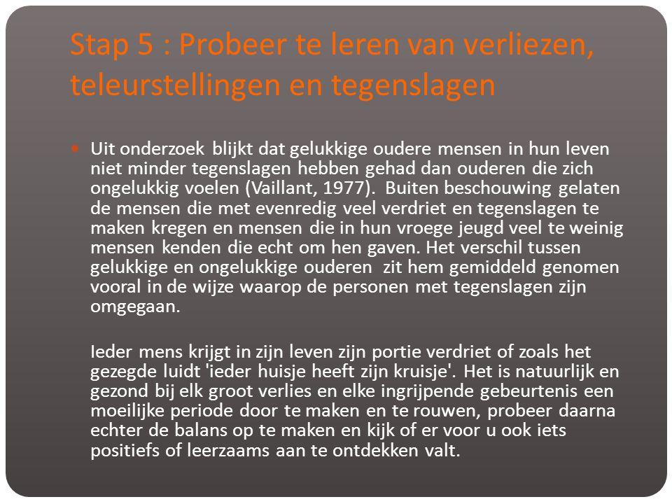 Stap 5 : Probeer te leren van verliezen, teleurstellingen en tegenslagen