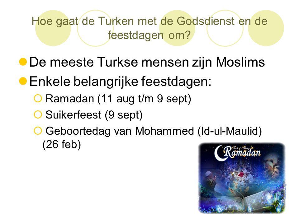 Hoe gaat de Turken met de Godsdienst en de feestdagen om