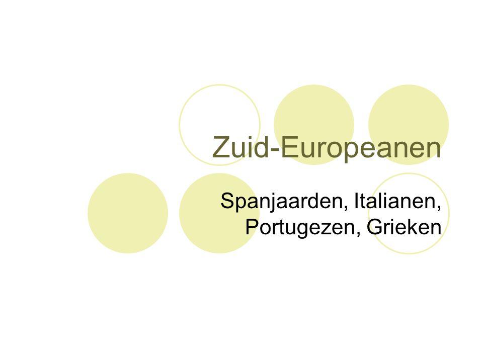 Spanjaarden, Italianen, Portugezen, Grieken