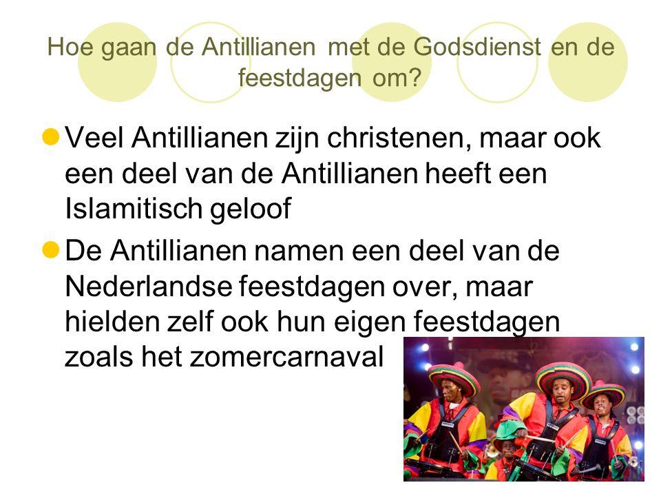 Hoe gaan de Antillianen met de Godsdienst en de feestdagen om