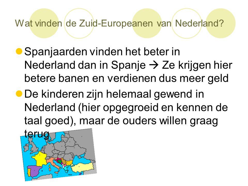 Wat vinden de Zuid-Europeanen van Nederland