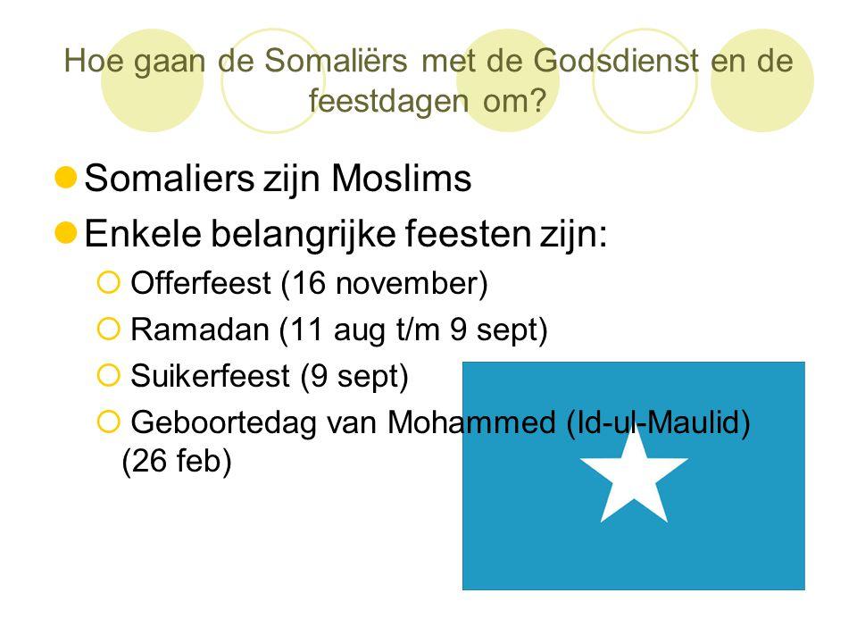 Hoe gaan de Somaliërs met de Godsdienst en de feestdagen om