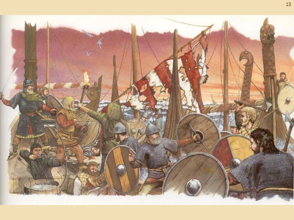 De Vikingen leverden een paar hevige zeeslagen