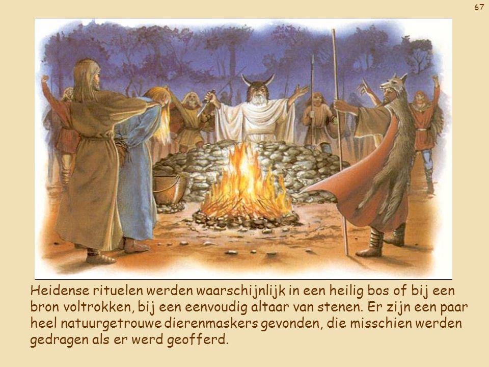 Heidense rituelen werden waarschijnlijk in een heilig bos of bij een bron voltrokken, bij een eenvoudig altaar van stenen.