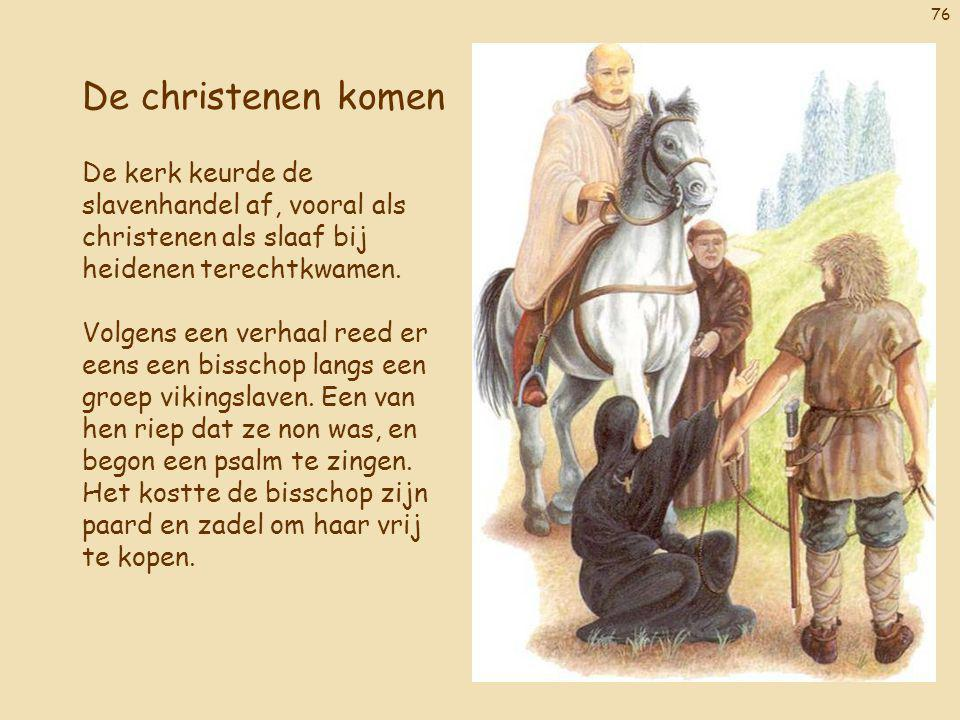 De christenen komen