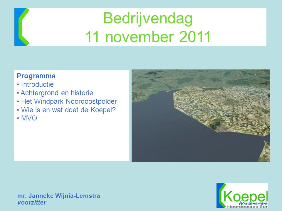 Bedrijvendag 11 november 2011 Programma Introductie