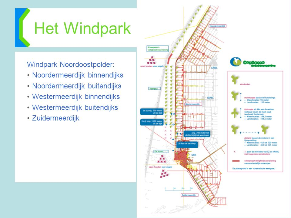 Het Windpark Windpark Noordoostpolder: Noordermeerdijk binnendijks