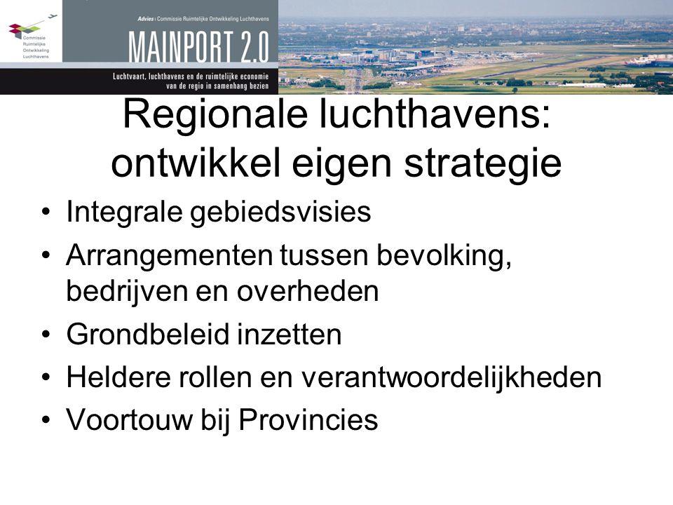 Regionale luchthavens: ontwikkel eigen strategie