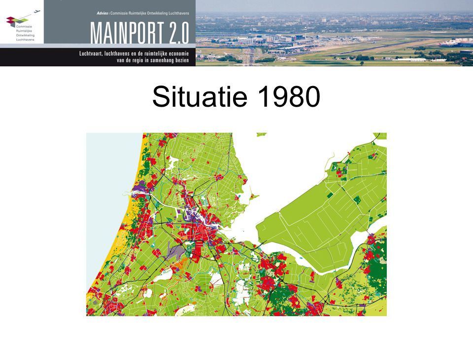 Situatie 1980 Schiphol groter, en op nieuwe lokatie Amsterdam gegroeid