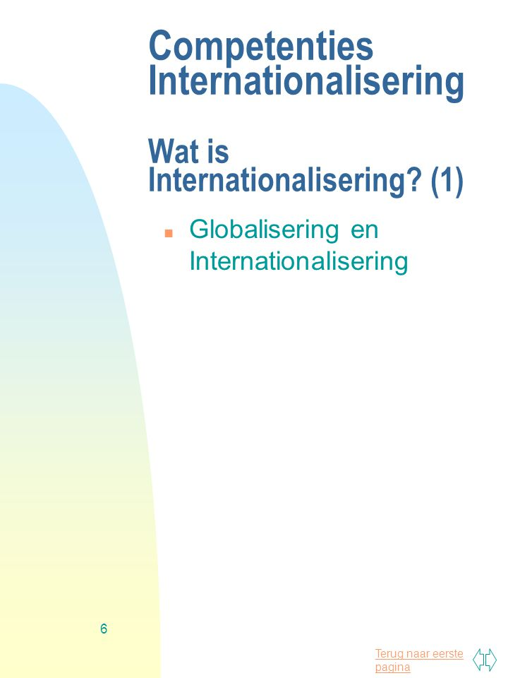 Competenties Internationalisering Wat is Internationalisering (1)