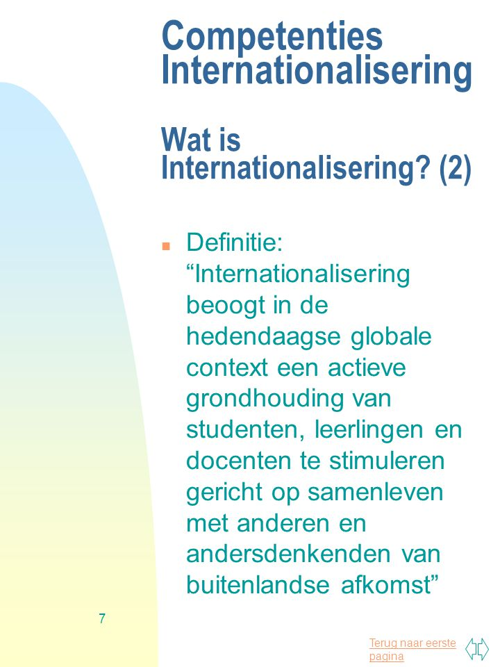 Competenties Internationalisering Wat is Internationalisering (2)
