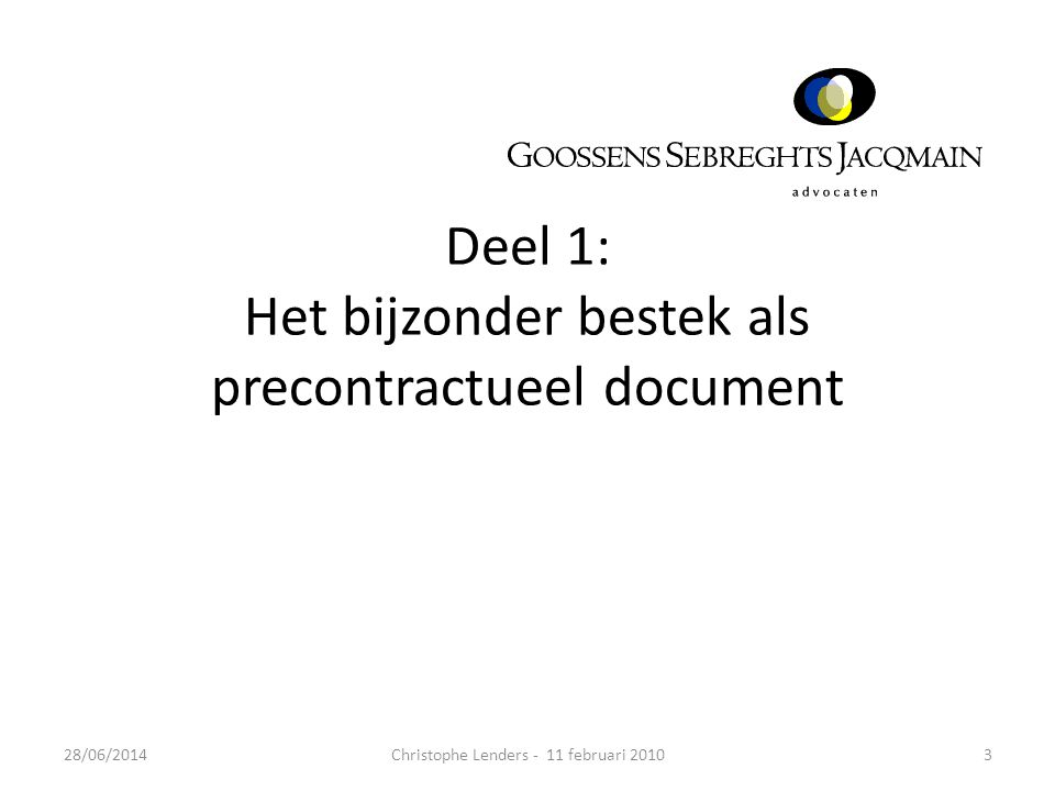 Deel 1: Het bijzonder bestek als precontractueel document