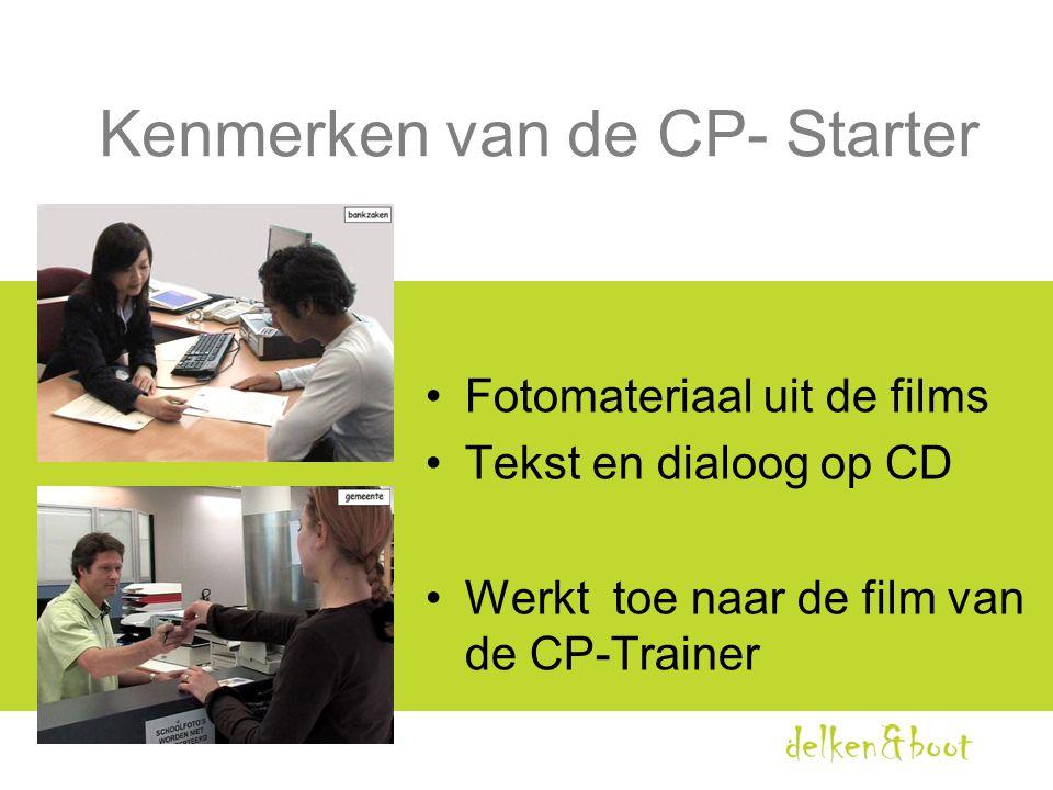 Kenmerken van de CP- Starter