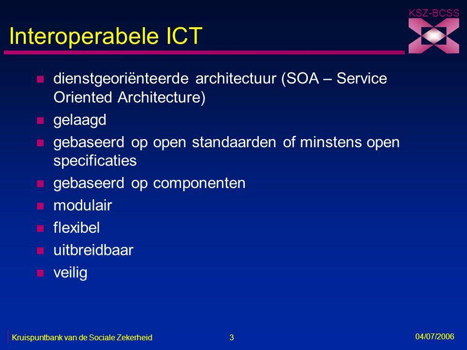 Interoperabele ICT dienstgeoriënteerde architectuur (SOA – Service Oriented Architecture) gelaagd.