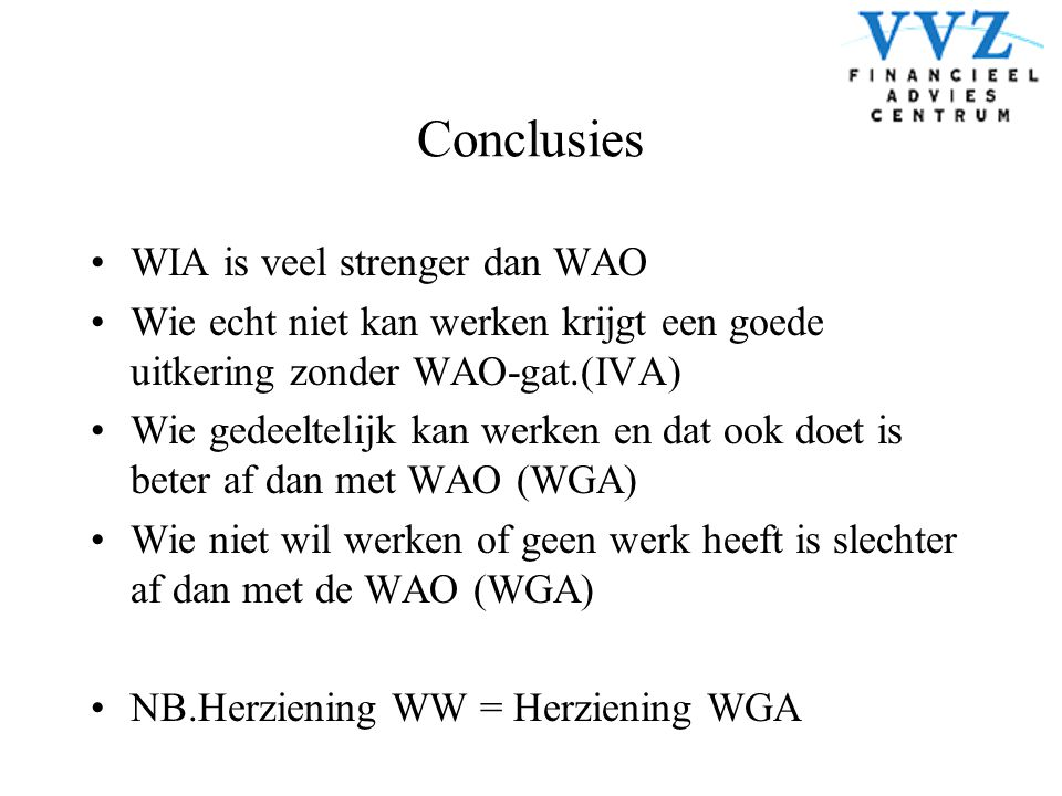 Conclusies WIA is veel strenger dan WAO