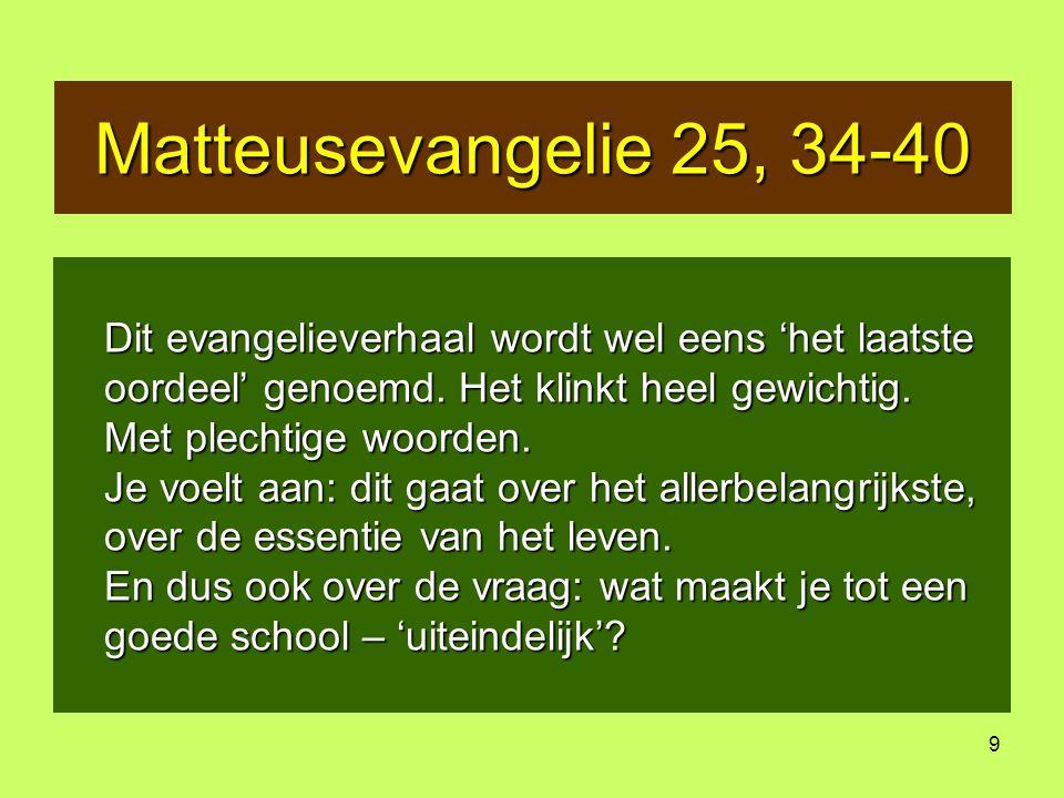 Matteusevangelie 25, 34-40