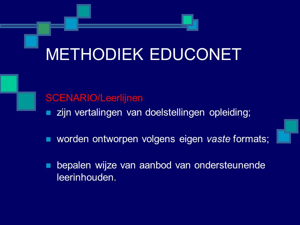 METHODIEK EDUCONET SCENARIO/Leerlijnen