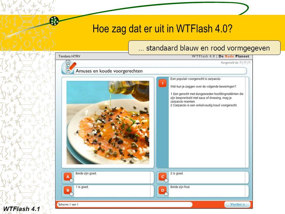 Hoe zag dat er uit in WTFlash 4.0