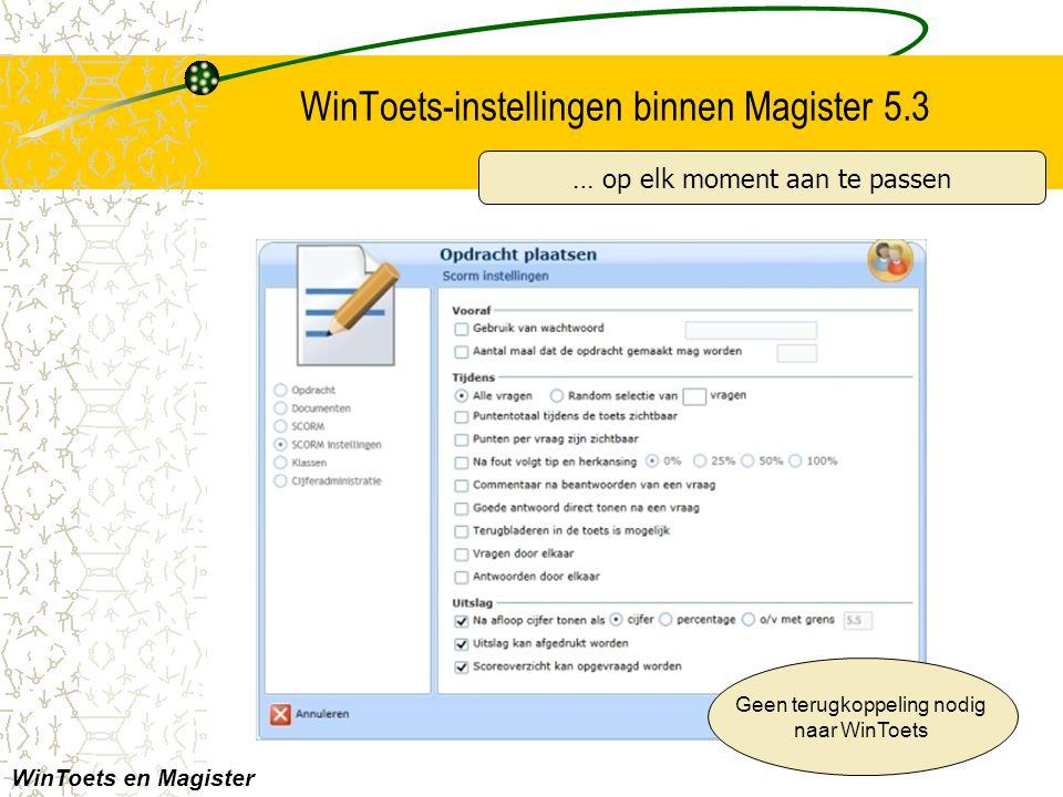 WinToets-instellingen binnen Magister 5.3