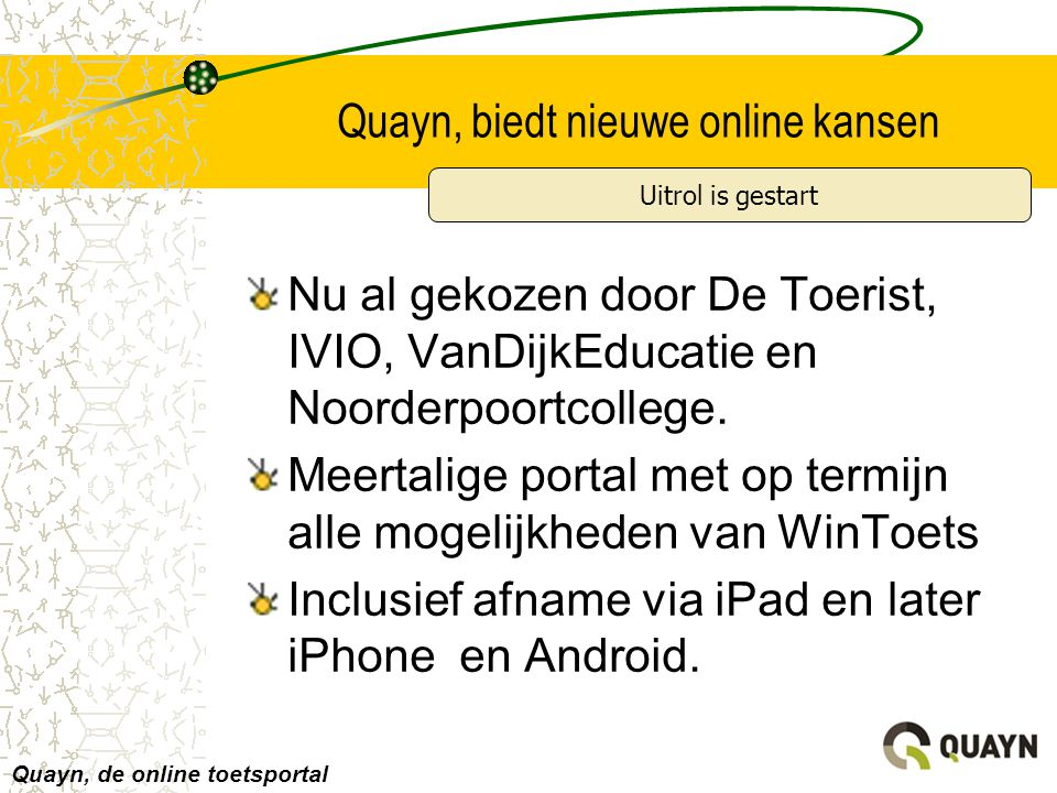 Quayn, biedt nieuwe online kansen