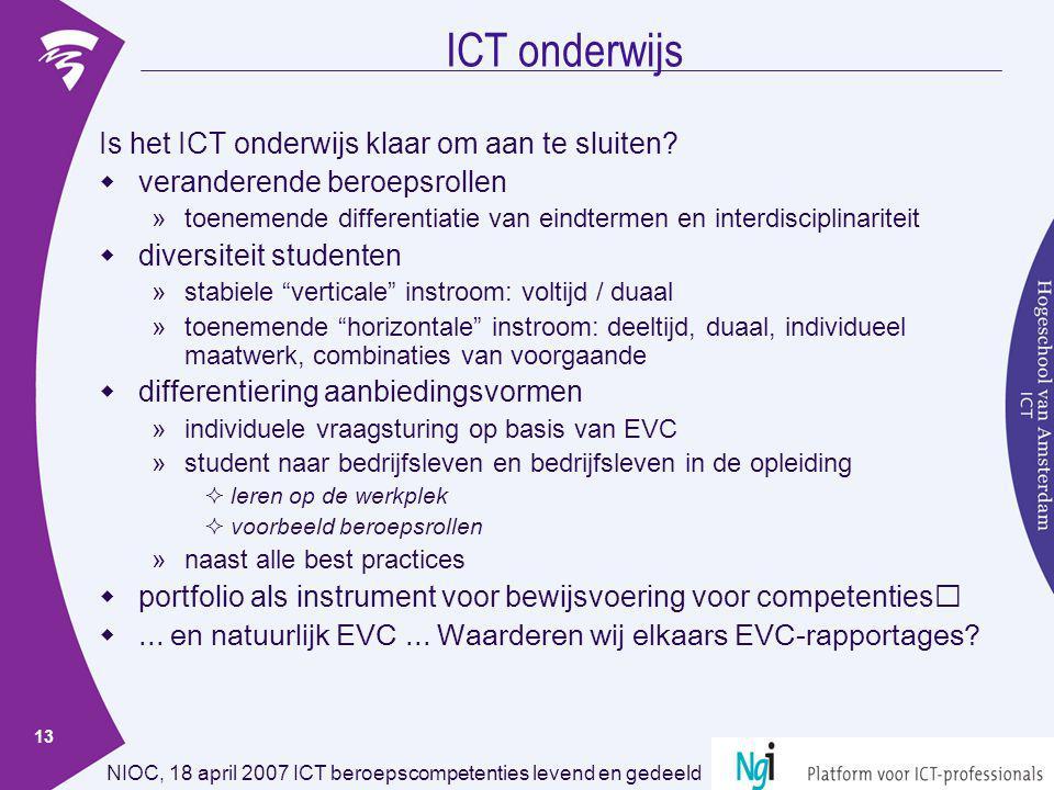ICT onderwijs Is het ICT onderwijs klaar om aan te sluiten