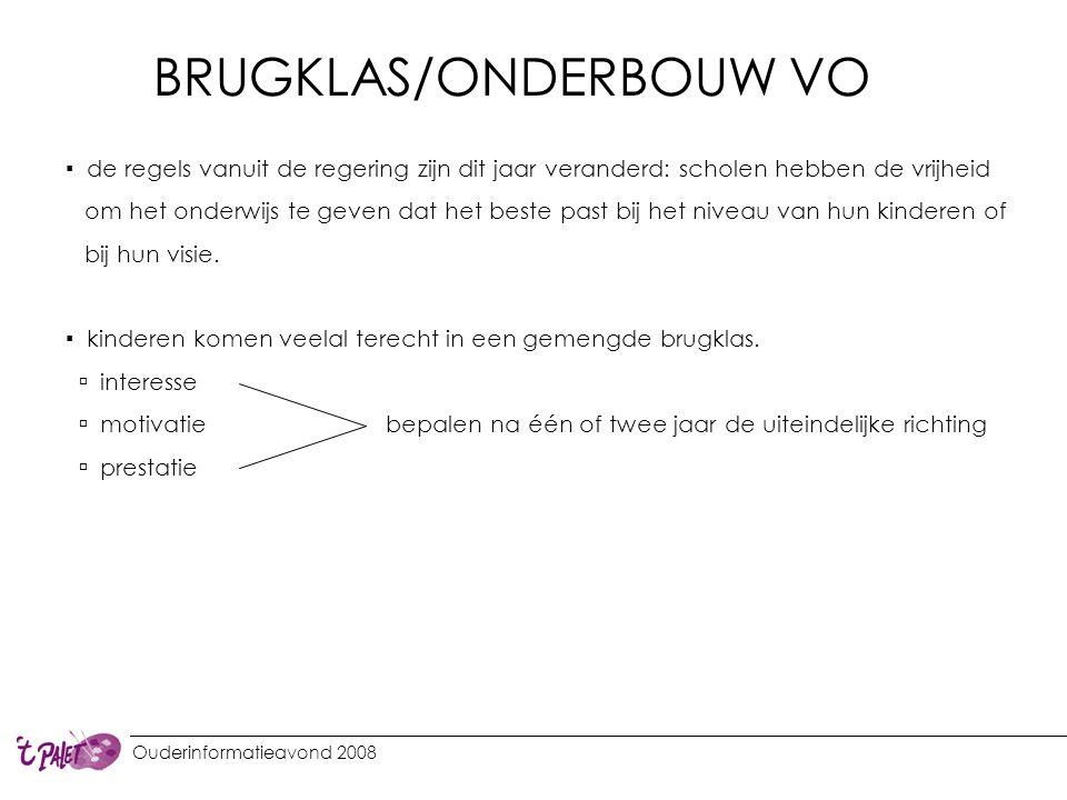 BRUGKLAS/ONDERBOUW VO