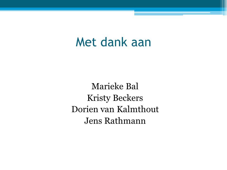 Marieke Bal Kristy Beckers Dorien van Kalmthout Jens Rathmann