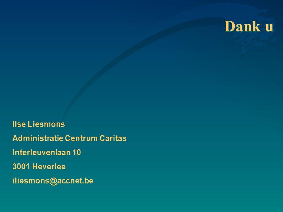 Dank u Ilse Liesmons Administratie Centrum Caritas Interleuvenlaan 10