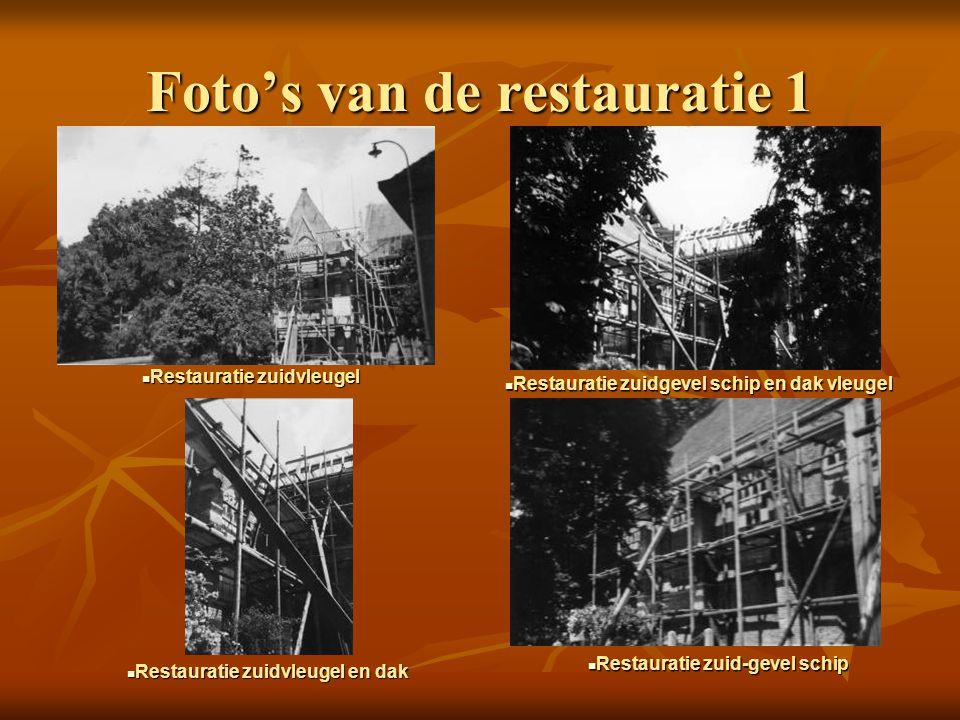 Foto's van de restauratie 1