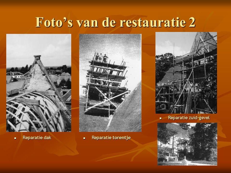 Foto's van de restauratie 2
