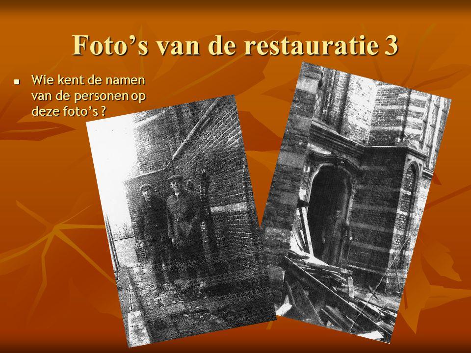 Foto's van de restauratie 3