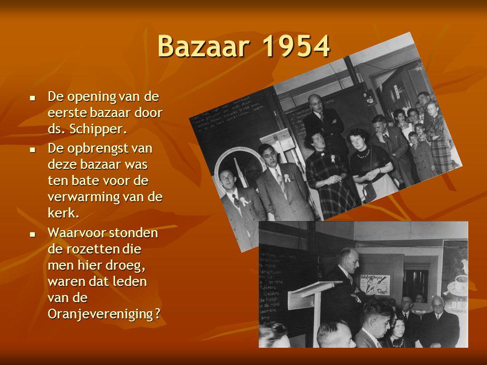 Bazaar 1954 De opening van de eerste bazaar door ds. Schipper.