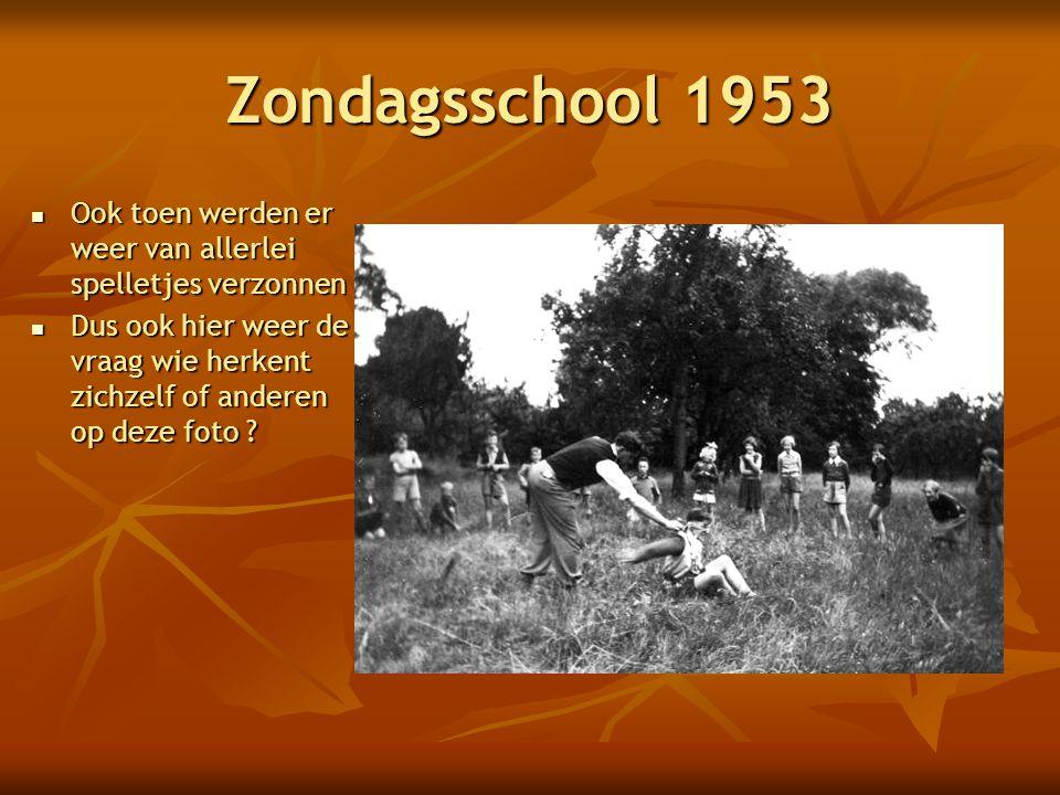 Zondagsschool 1953 Ook toen werden er weer van allerlei spelletjes verzonnen.
